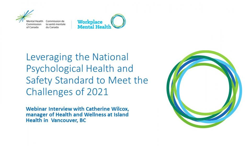 Leveraging the National Psychological Health and Safety Standard to Meet the Challenges of 2021 Slide 1